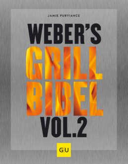 Weber's Grillbibel Vol. 2 - Buch (Hardcover)
