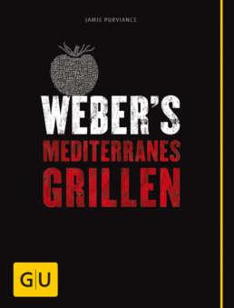 Weber's Mediterranes Grillen - Buch (Softcover)
