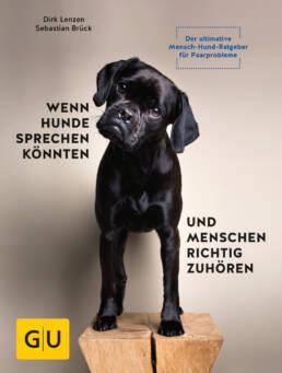 Wenn Hunde sprechen könnten und Menschen richtig zuhören - Buch (Hardcover)