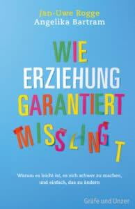 Wie Erziehung garantiert misslingt - Buch (Hardcover)
