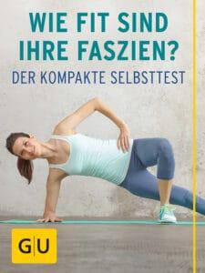 Wie fit sind Ihre Faszien? - E-Book (ePub)