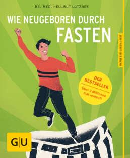 Wie neugeboren durch Fasten - Buch (Softcover)