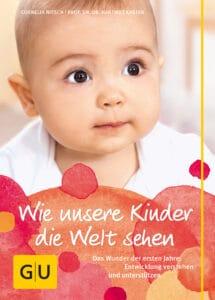 Wie unsere Kinder die Welt sehen - Buch (Hardcover)