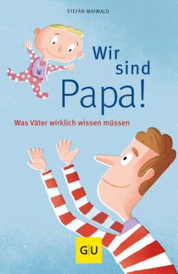 Wir sind Papa! - Buch (Softcover)