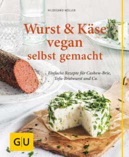 Wurst und Käse vegan - Buch (Hardcover)