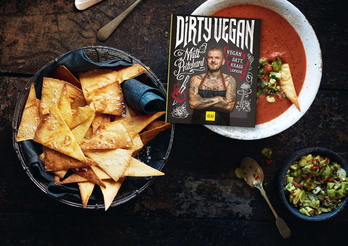 "Tortilla Chips - Gazpacho - Guacamole - Cover ""Dirty Vegan"""