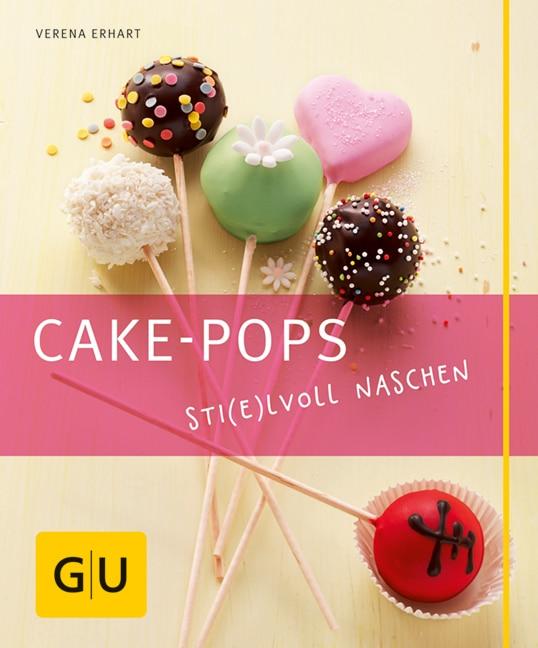Cake-Pops – Sti(e)lvoll naschen