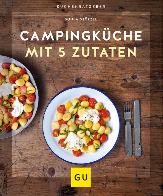 Campingküche mit 5 Zutaten