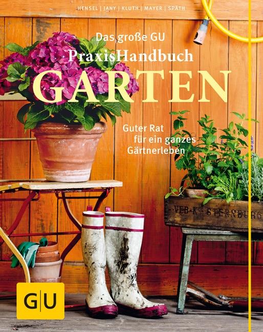 Das große GU Praxishandbuch Garten