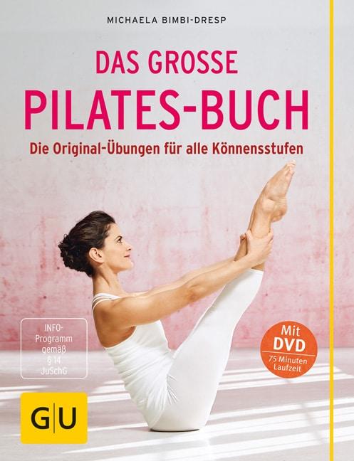 Das große Pilates-Buch (mit DVD)