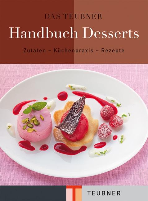 Das TEUBNER Handbuch Desserts