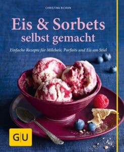 Eis & Sorbets selbst gemacht
