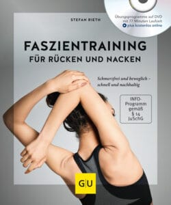 Faszientraining für Rücken und Nacken (mit DVD)