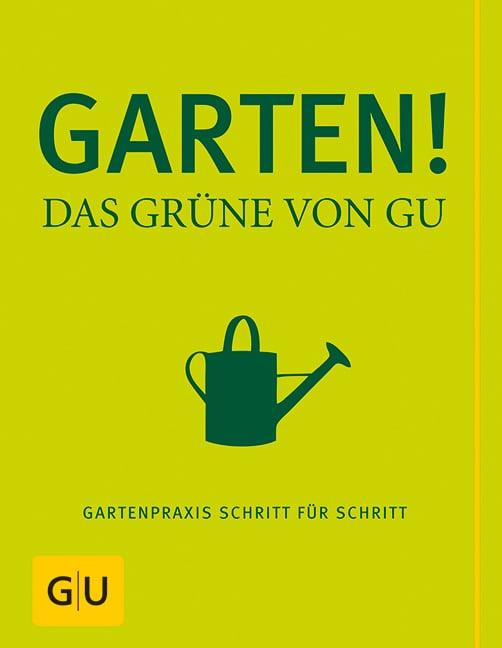 Garten! Das Grüne von GU