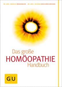 Homöopathie - Das große Handbuch