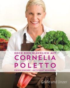 Koch dich glücklich mit Cornelia Poletto