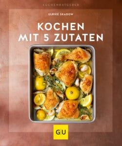 Kochen mit 5 Zutaten