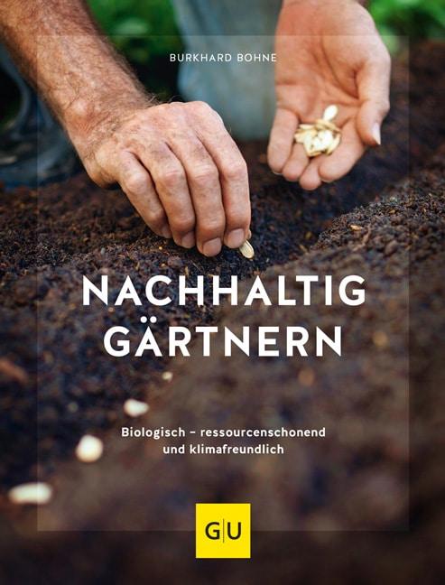 Nachhaltig gärtnern