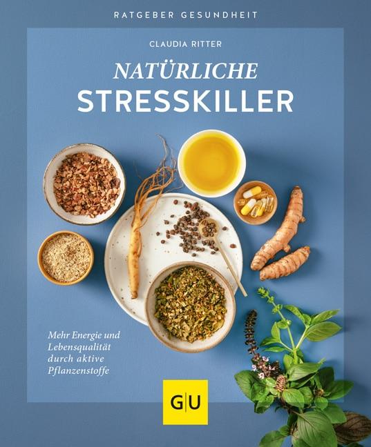Natürliche Stresskiller