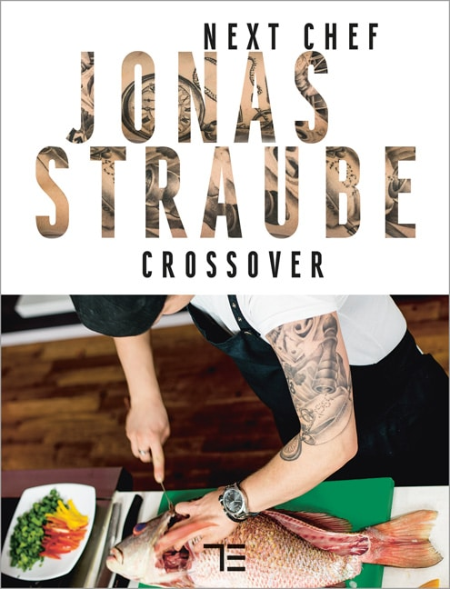 Next Chef Jonas Straube | Crossover