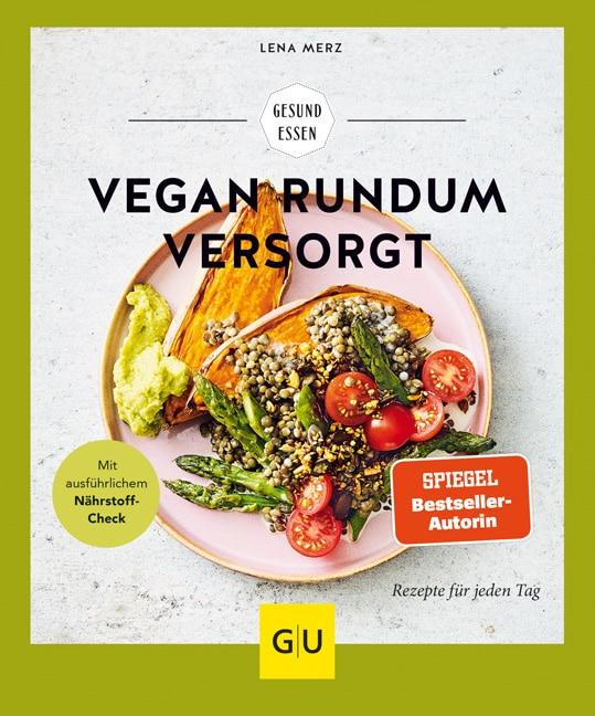 Vegan rundum versorgt