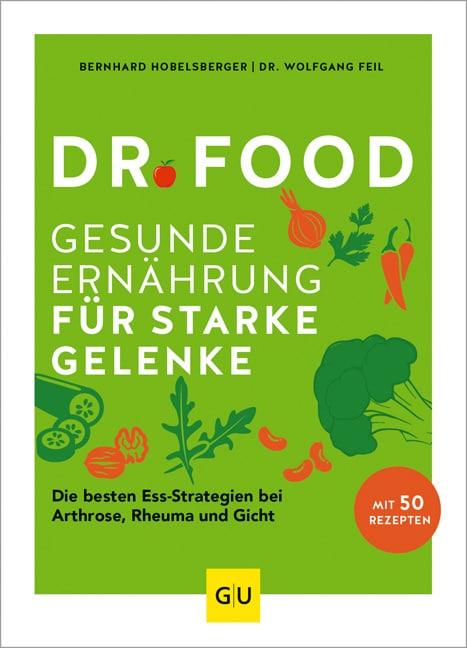 Dr. Food - Gesunde Ernährung für starke Gelenke
