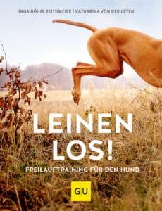 Leinen los! Freilauftraining für den Hund