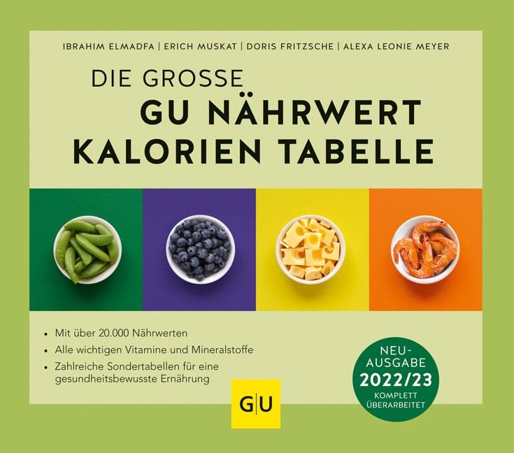 Die große GU Nährwert-Kalorien-Tabelle 2022/23