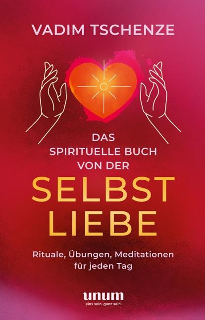 Das spirituelle Buch von der Selbstliebe